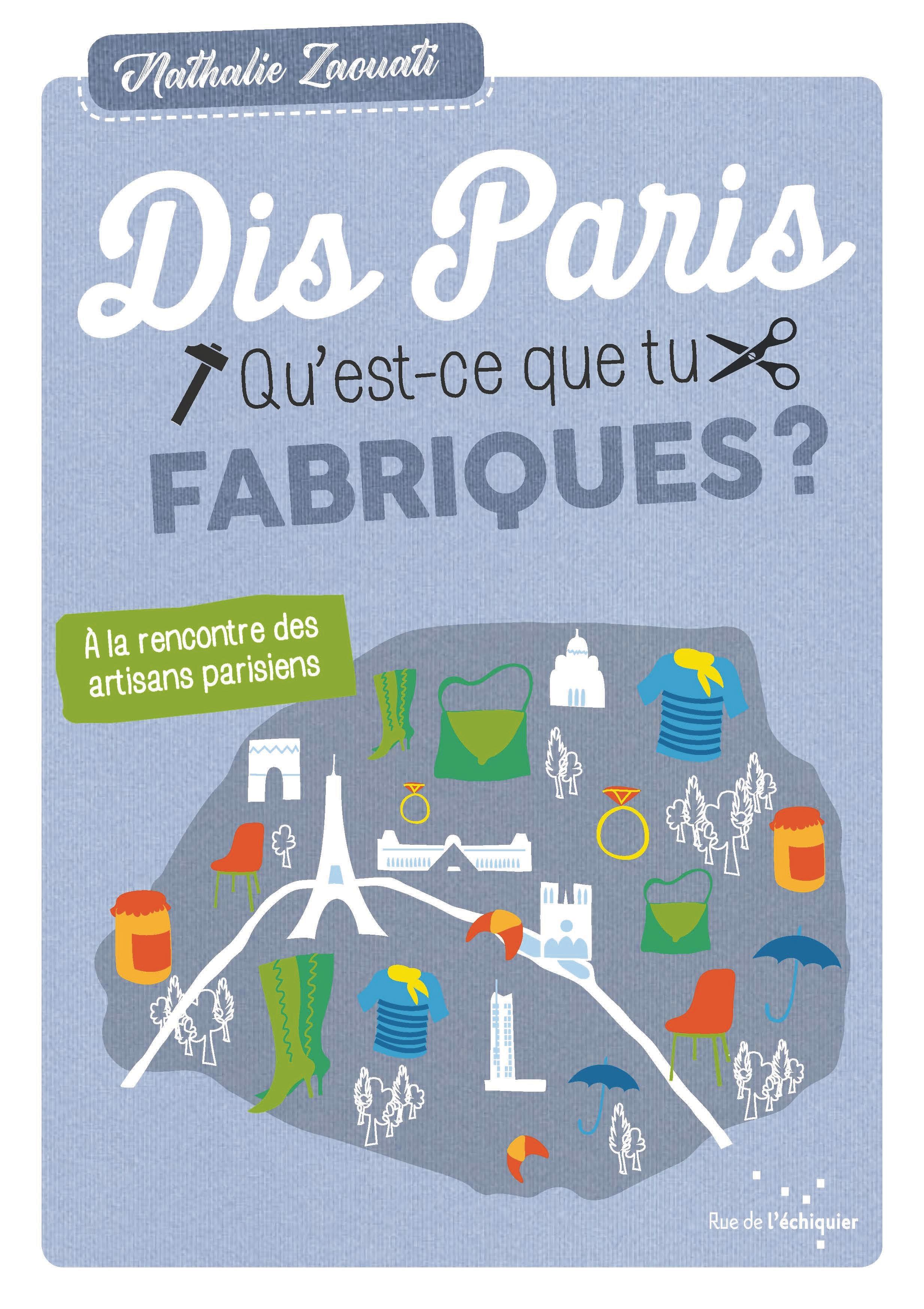 Dis Paris Qu'est-ce que tu fabriques ? Nathalie Zaouati
